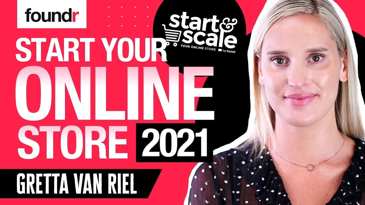 10 Easy Steps to Getting Started in Ecommerce in 2021, with Gretta Van Riel   Foundr