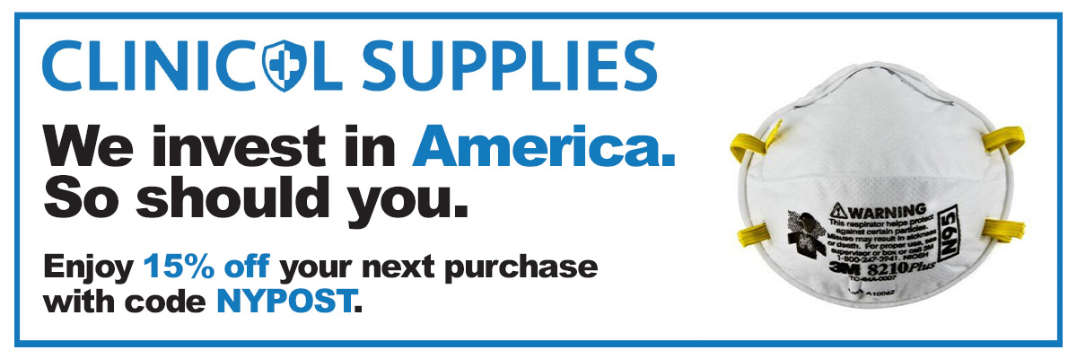 Clinical Supplies. We invest in America. So should you. Enjoy 15% off your next purchase with code NYPOST.