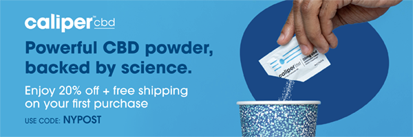 Caliper CBD: Powerful CBD Powder, Backed by Science. Enjoy 20% off + free shipping on your first purchase. Use Code: NYPOST
